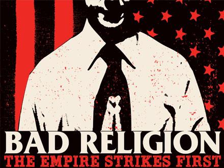 Bad Religion The Empire Strikes First Depressive