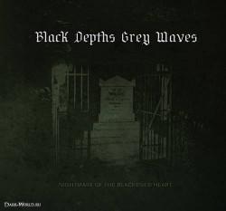 Black Depths Grey Waves Nightmare Of The Blackened Heart